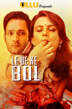 Download Le De Ke Bol Web Series