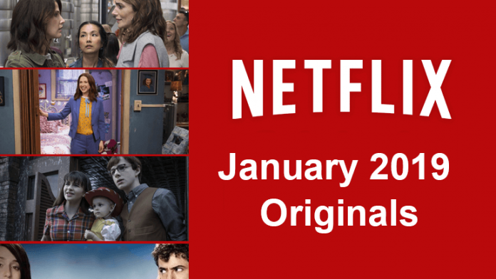 List of Netflix Original Series and Movies Coming in January 2019